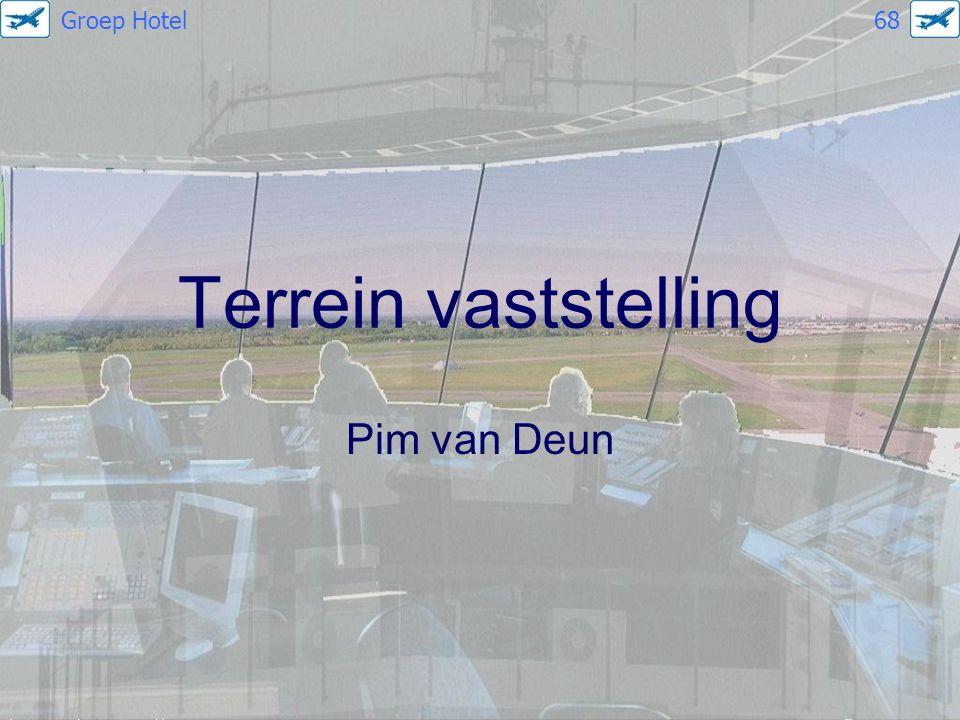 Terrein vaststelling Pim van Deun Groep Hotel 68