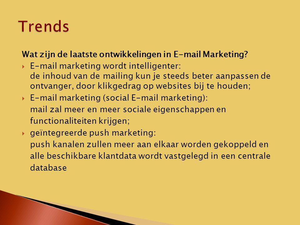 Wat zijn de laatste ontwikkelingen in E-mail Marketing.