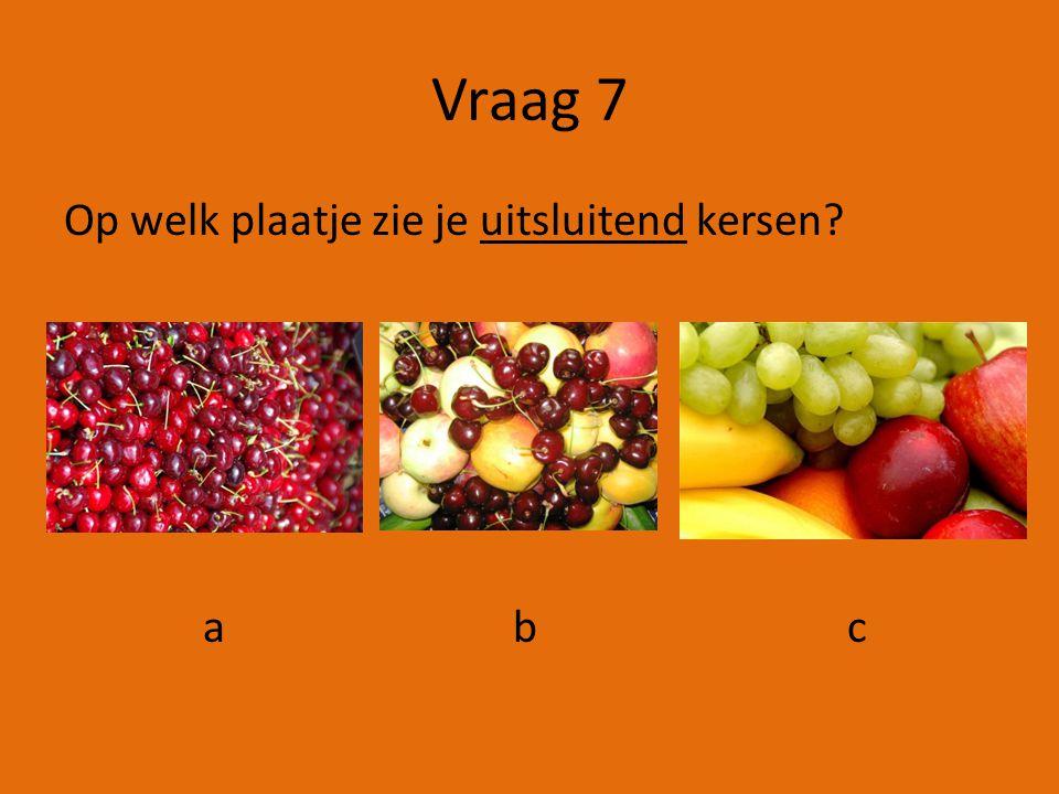 Vraag 6 Waar hoor je een claxon? a b c
