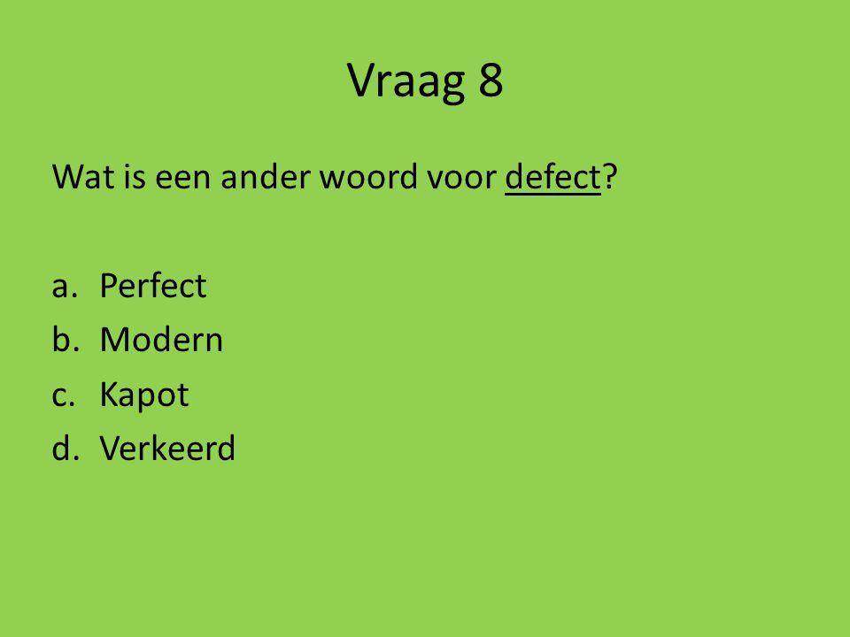 Vraag 7 Op welk plaatje zie je uitsluitend kersen? a b c