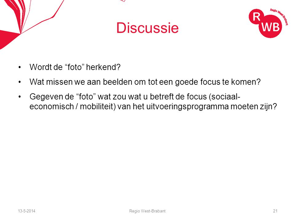 13-5-2014Regio West-Brabant21 Discussie Wordt de foto herkend.