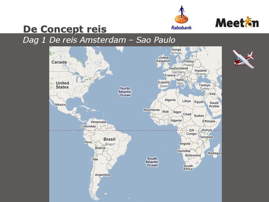 De Concept reis De Concept reis Dag 1 De reis Amsterdam – Sao Paulo