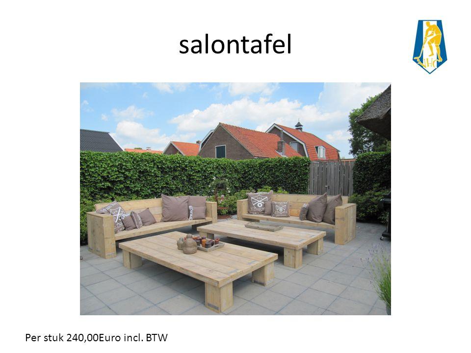 salontafel Per stuk 240,00Euro incl. BTW