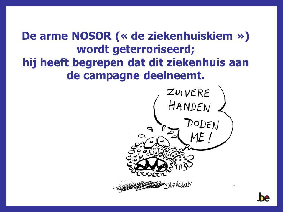 De arme NOSOR (« de ziekenhuiskiem ») wordt geterroriseerd; hij heeft begrepen dat dit ziekenhuis aan de campagne deelneemt.