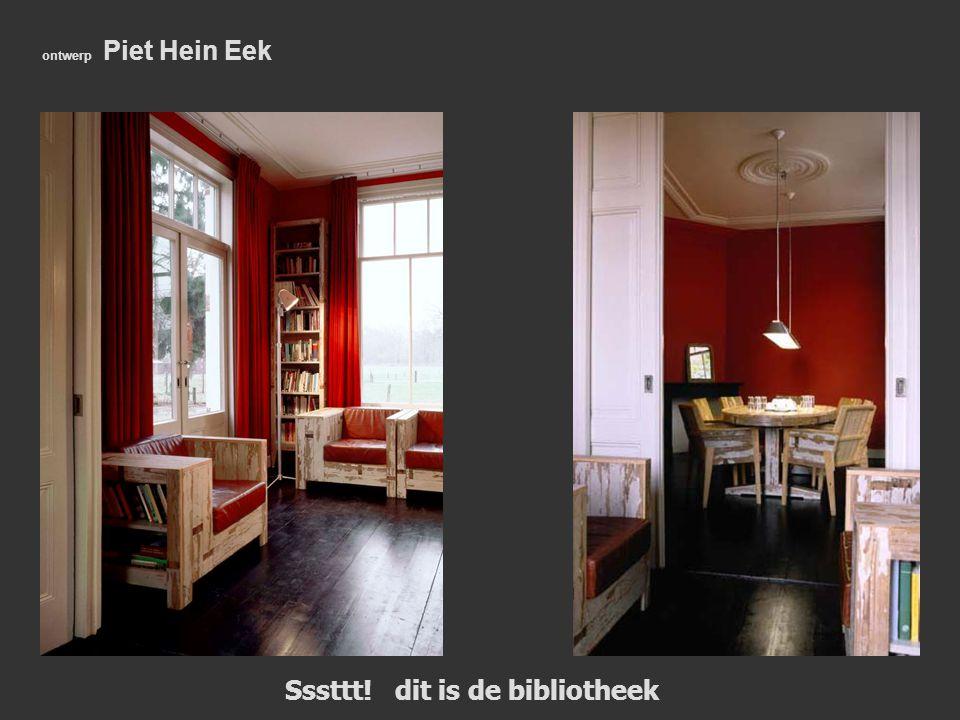 ontwerp Piet Hein Eek Sssttt! dit is de bibliotheek