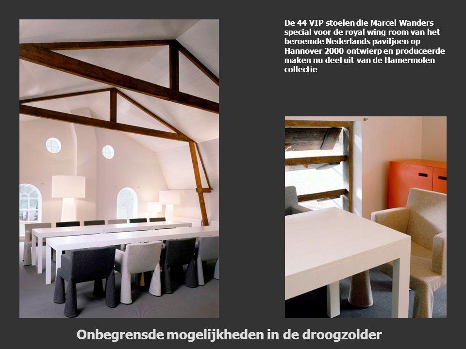 De 44 VIP stoelen die Marcel Wanders special voor de royal wing room van het beroemde Nederlands paviljoen op Hannover 2000 ontwierp en produceerde maken nu deel uit van de Hamermolen collectie Onbegrensde mogelijkheden in de droogzolder