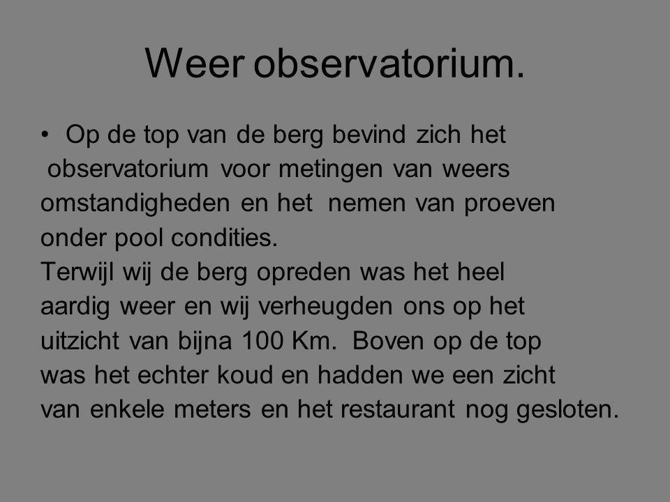 Weer observatorium.