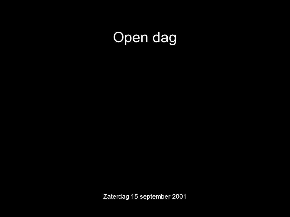 Open dag Zaterdag 15 september 2001