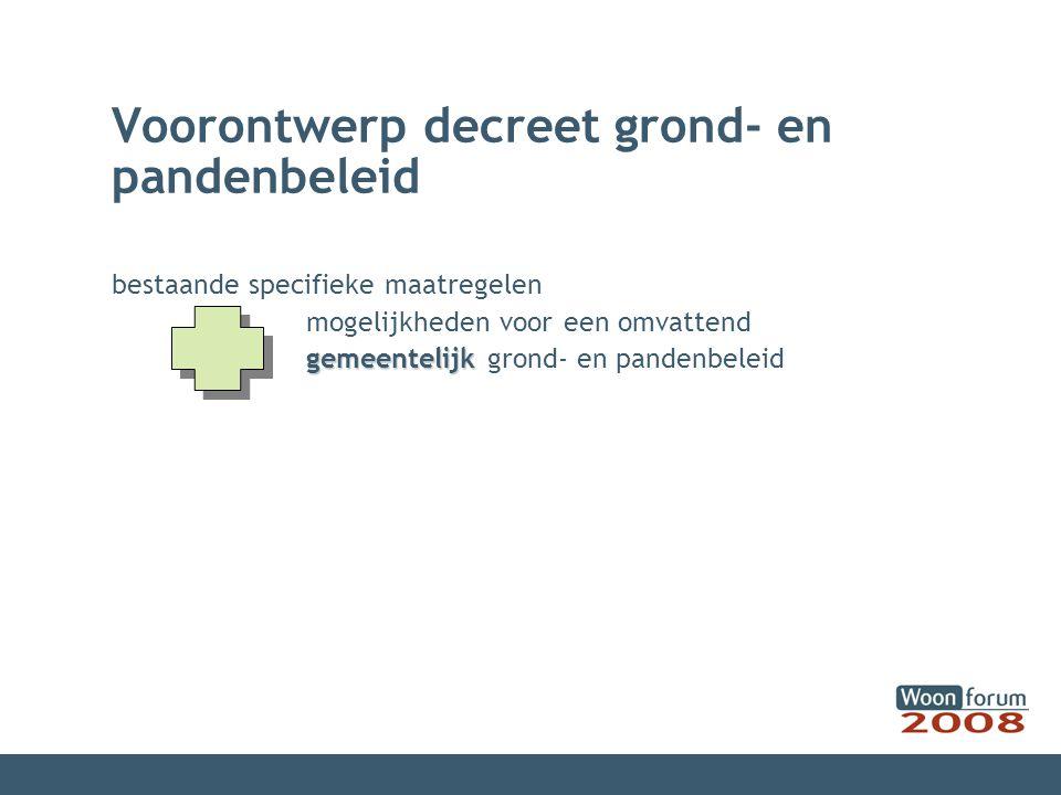 bestaande specifieke maatregelen mogelijkheden voor een omvattend gemeentelijk gemeentelijk grond- en pandenbeleid