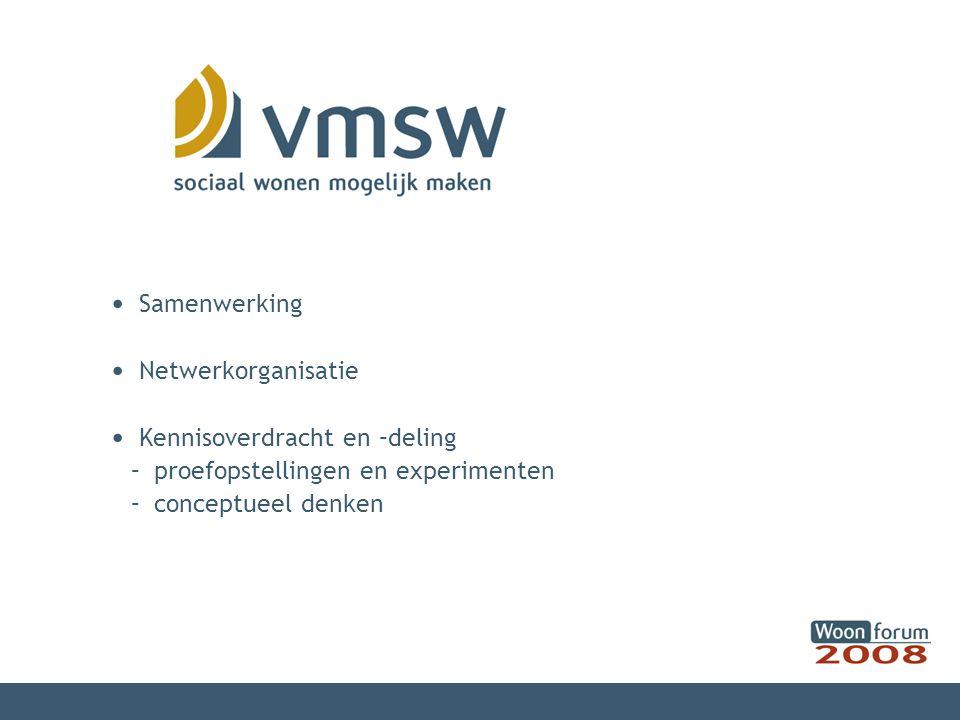 Samenwerking Netwerkorganisatie Kennisoverdracht en –deling – proefopstellingen en experimenten – conceptueel denken