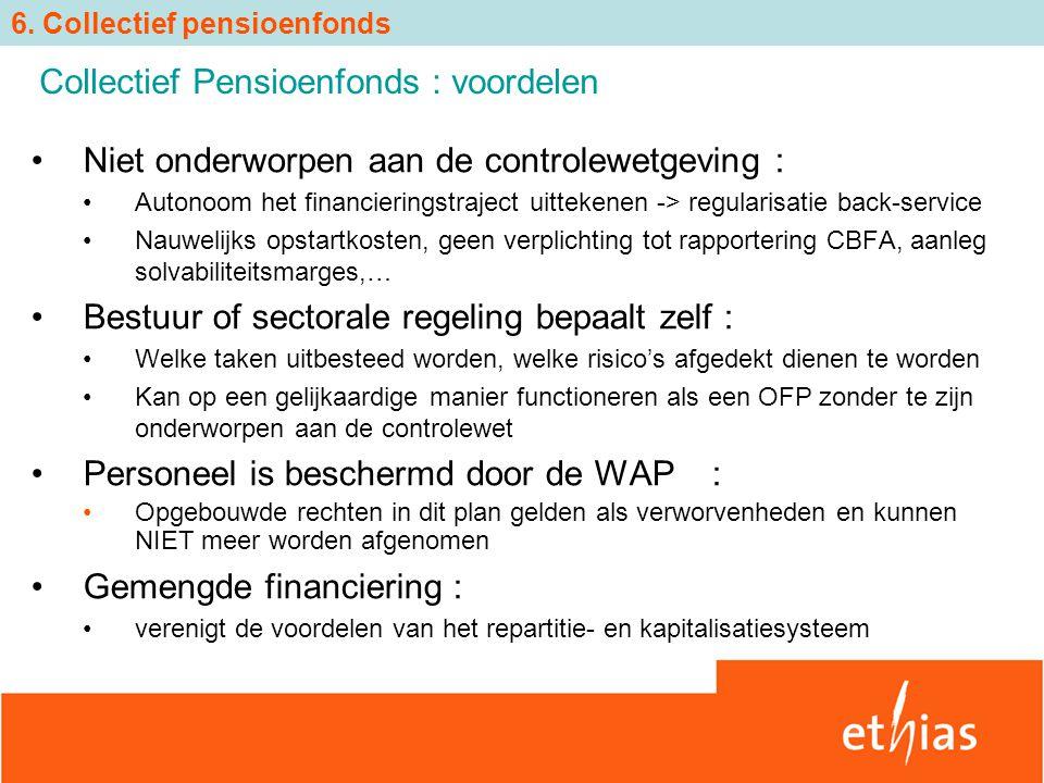 Niet onderworpen aan de controlewetgeving : Autonoom het financieringstraject uittekenen -> regularisatie back-service Nauwelijks opstartkosten, geen