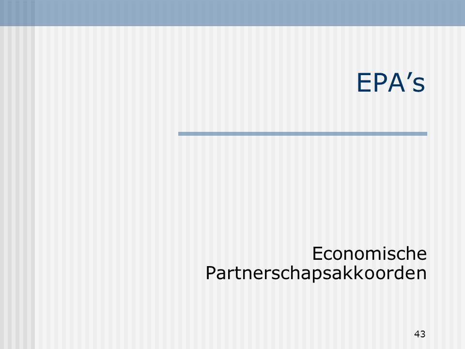43 EPA's Economische Partnerschapsakkoorden