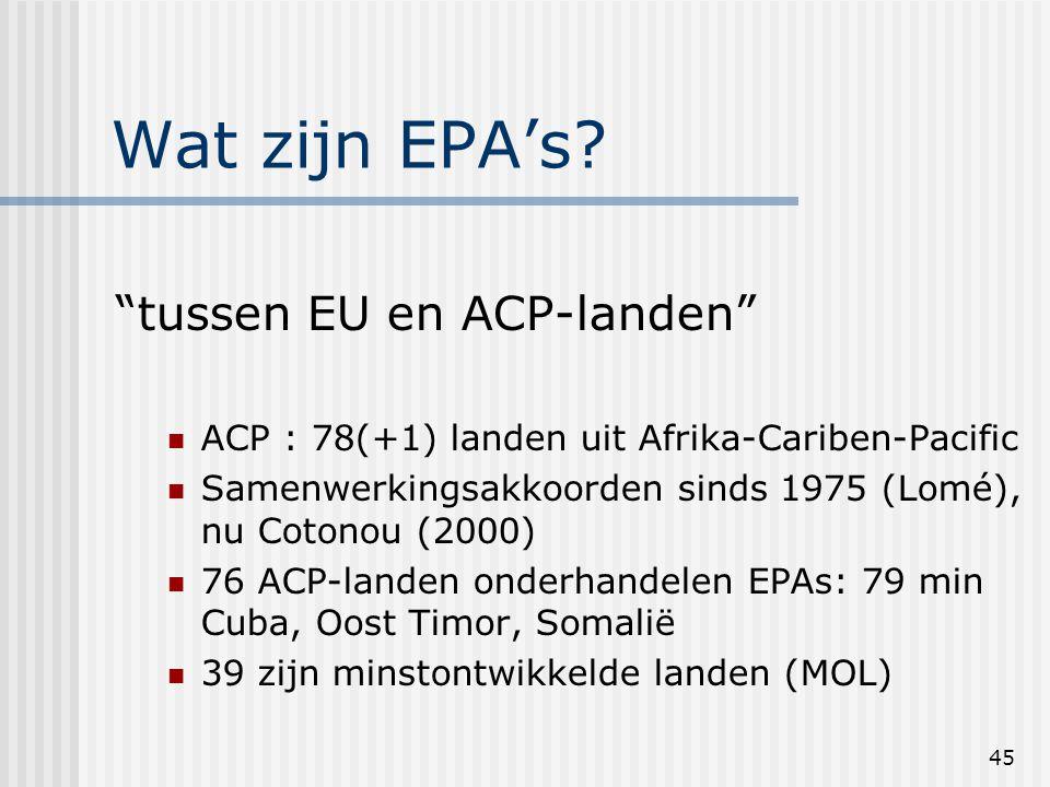 45 Wat zijn EPA's.