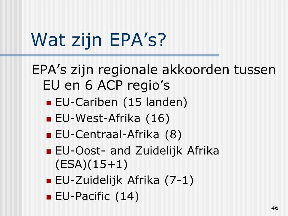 46 Wat zijn EPA's.