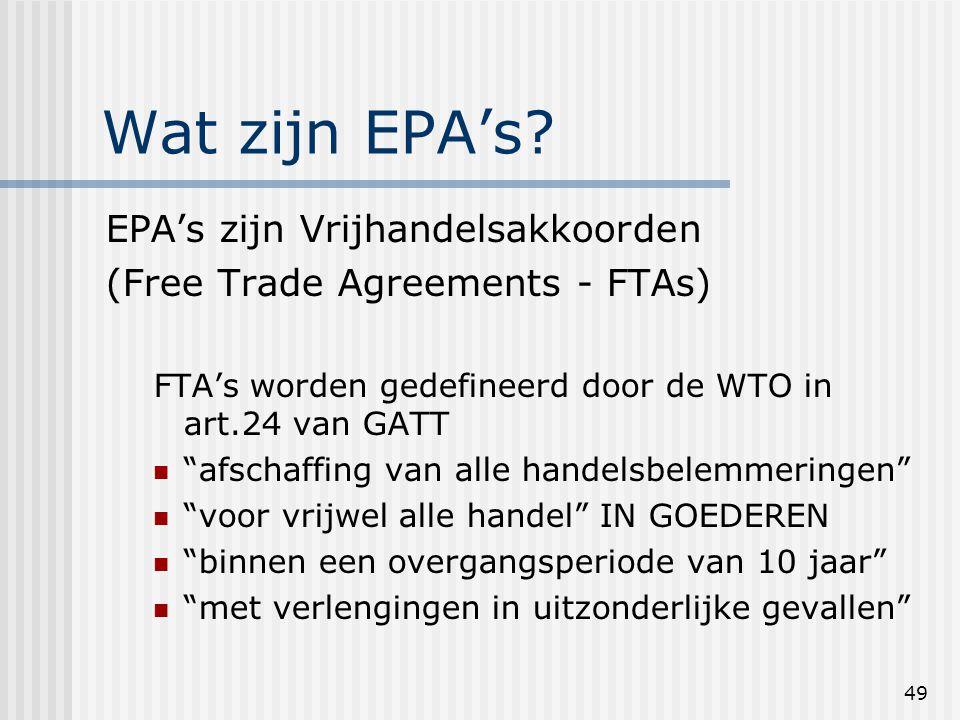 49 Wat zijn EPA's.