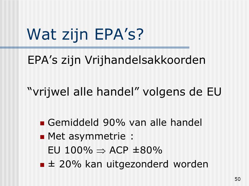 50 Wat zijn EPA's.