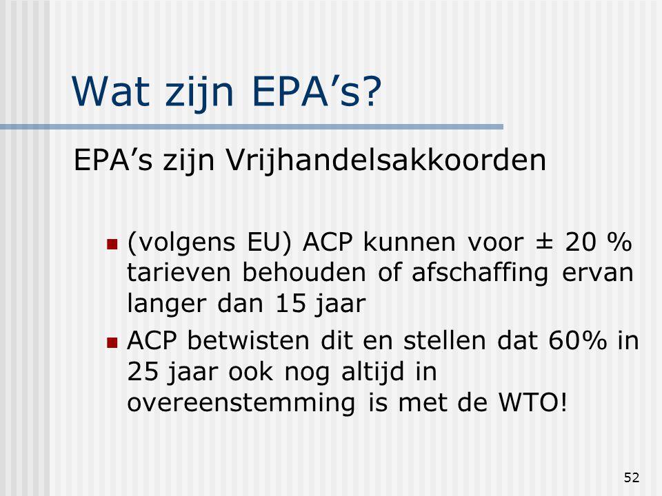52 Wat zijn EPA's.