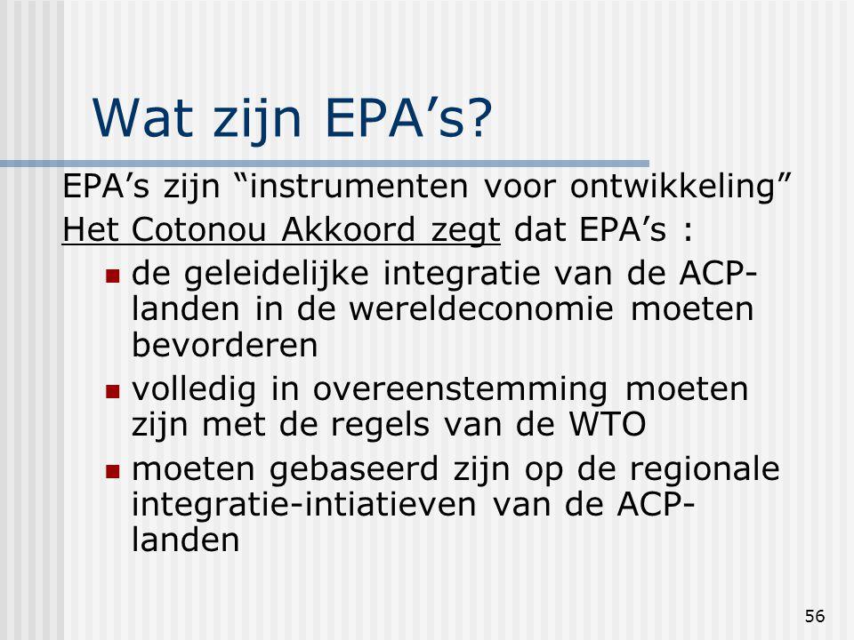 56 Wat zijn EPA's.