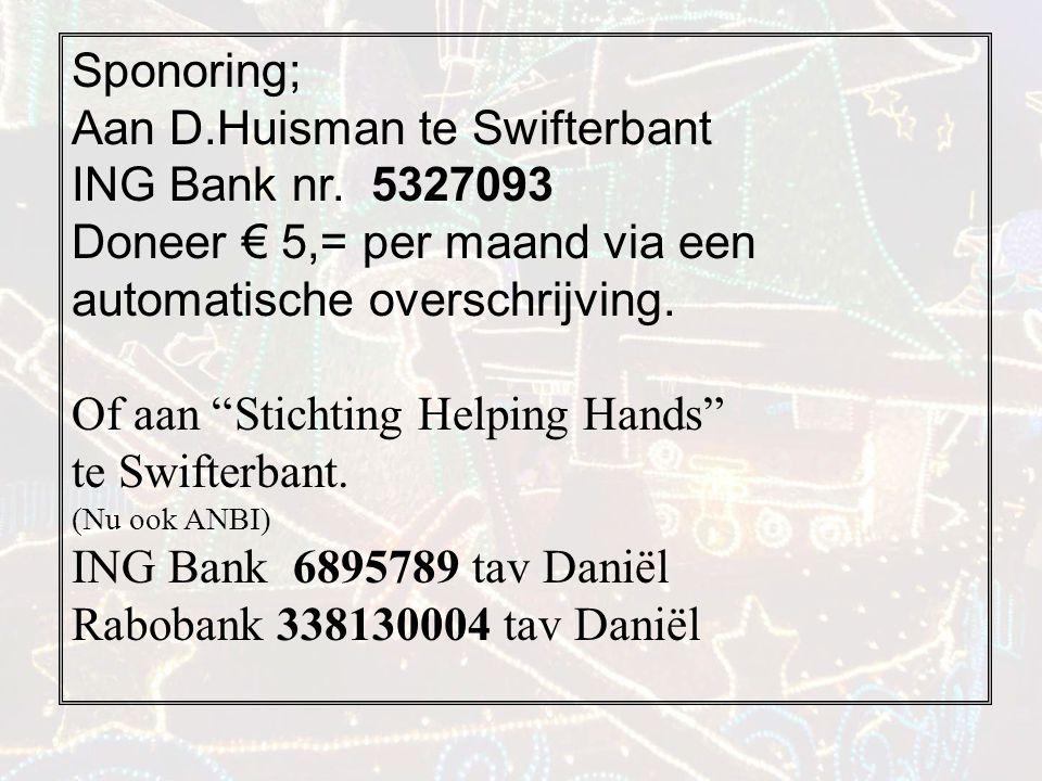 Sponoring; Aan D.Huisman te Swifterbant ING Bank nr.