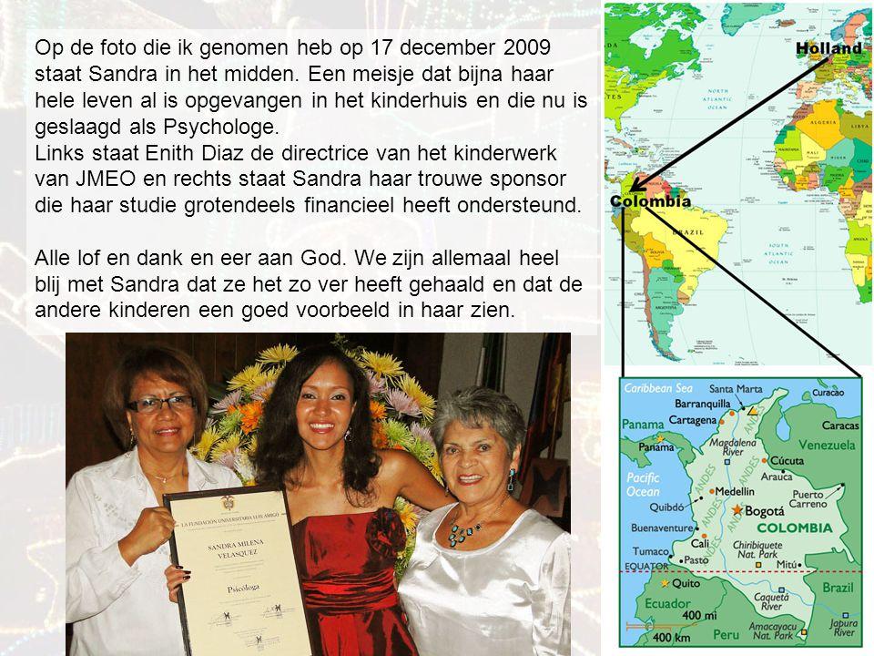 Op de foto die ik genomen heb op 17 december 2009 staat Sandra in het midden.