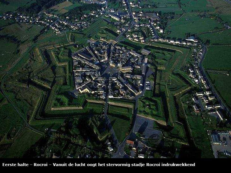 Eerste halte – Rocroi - in 1555 laat Hendrik II de ster van Rocroi bouwen.