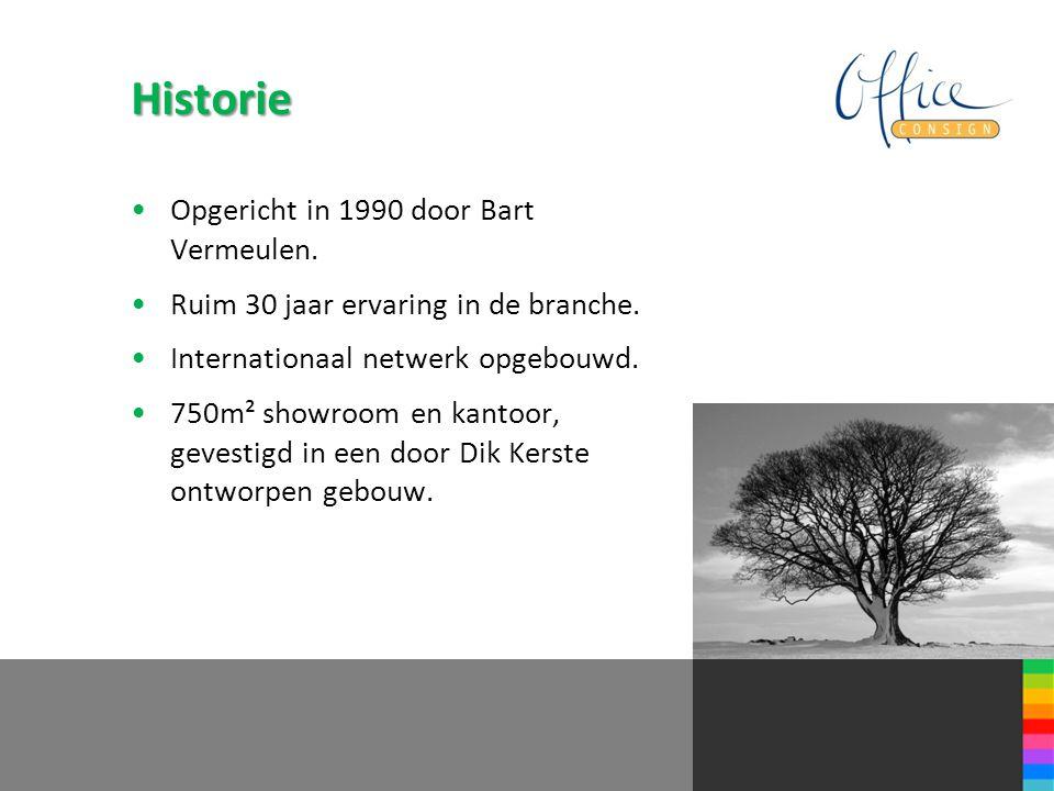 Historie Opgericht in 1990 door Bart Vermeulen. Ruim 30 jaar ervaring in de branche. Internationaal netwerk opgebouwd. 750m² showroom en kantoor, geve