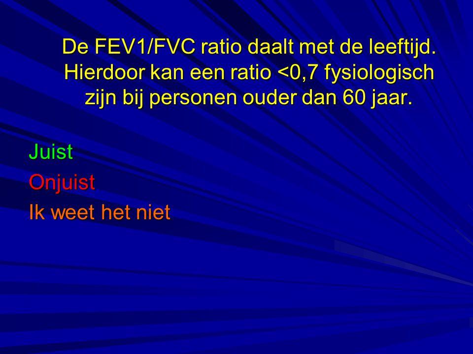 De FEV1/FVC ratio daalt met de leeftijd. Hierdoor kan een ratio <0,7 fysiologisch zijn bij personen ouder dan 60 jaar. JuistOnjuist Ik weet het niet
