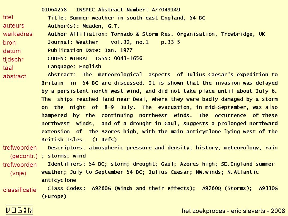 01064258 INSPEC Abstract Number: A77049149 Title: Summer weather in south-east England, 54 BC Author(s): Meaden, G.T. Author Affiliation: Tornado & St