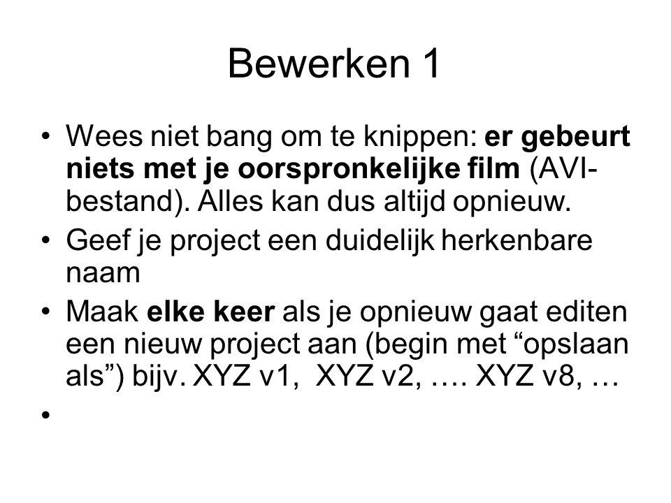 Bewerken 1 Wees niet bang om te knippen: er gebeurt niets met je oorspronkelijke film (AVI- bestand).