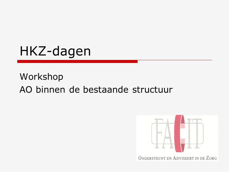 Programma  Even opfrissen: Kaderregeling in 't kort  Stand van zaken AO/IC in uw organisatie  AO/IC binnen de bestaande structuren  Wat ga je morgen doen?