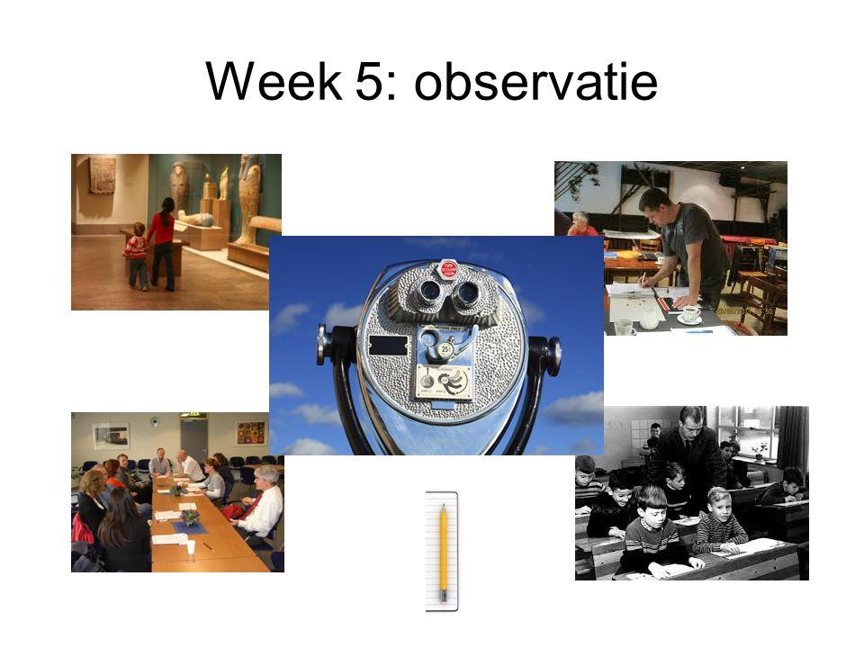 Week 5: observatie