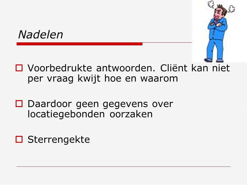 Nadelen  Voorbedrukte antwoorden.