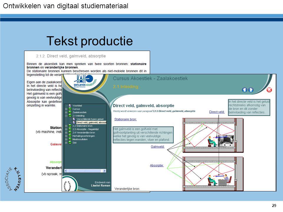 29 Tekst productie Ontwikkelen van digitaal studiemateriaal