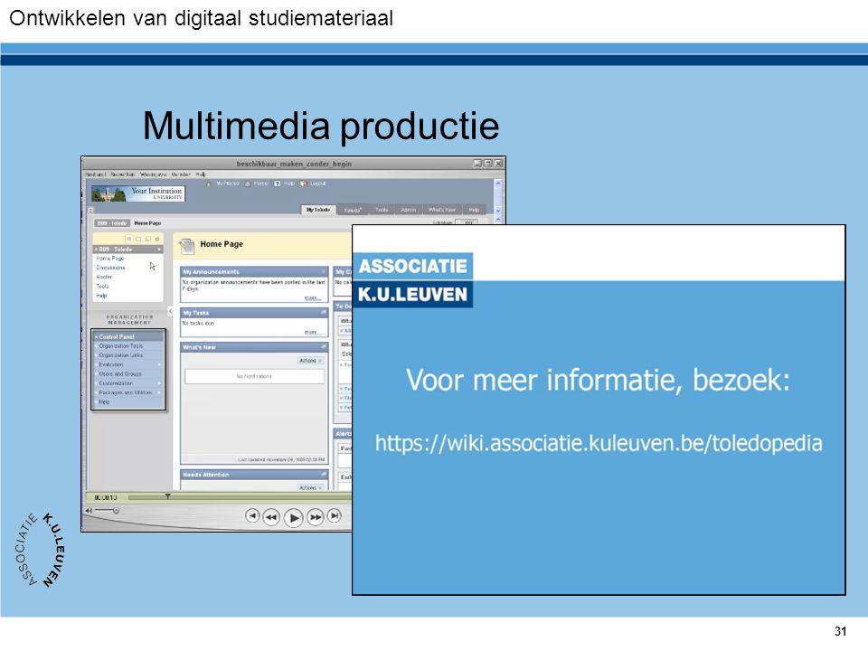 31 Multimedia productie Ontwikkelen van digitaal studiemateriaal