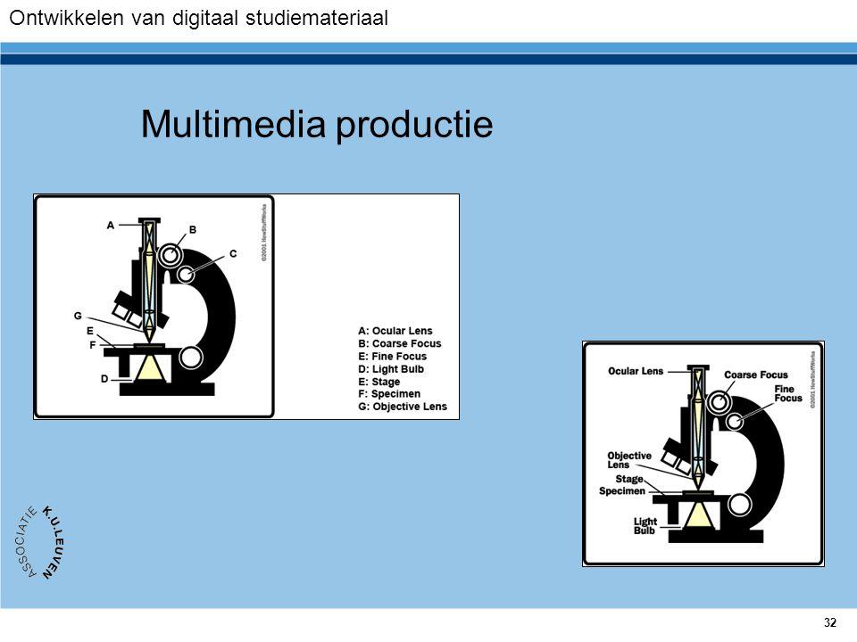 32 Multimedia productie Ontwikkelen van digitaal studiemateriaal