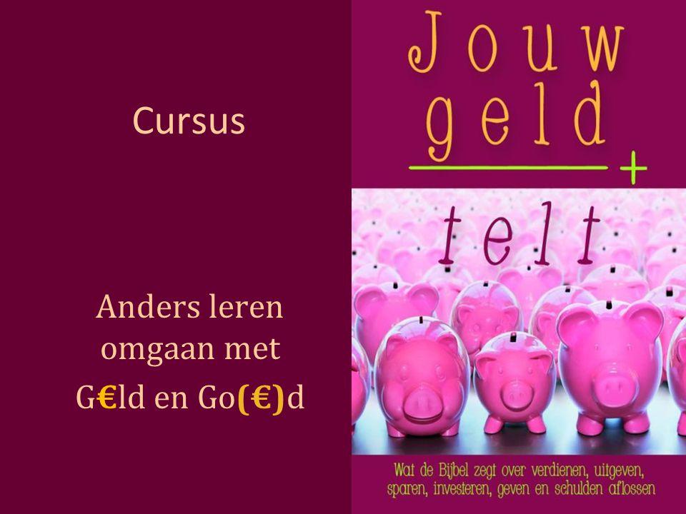 Cursus Anders leren omgaan met G€ld en Go(€)d
