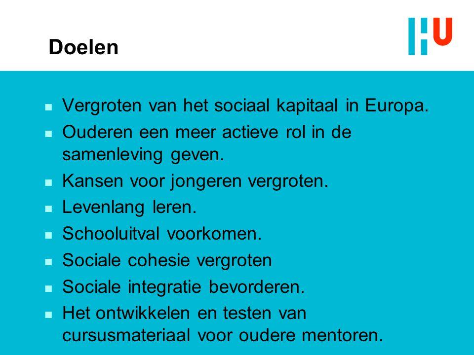 Doelen n Vergroten van het sociaal kapitaal in Europa. n Ouderen een meer actieve rol in de samenleving geven. n Kansen voor jongeren vergroten. n Lev