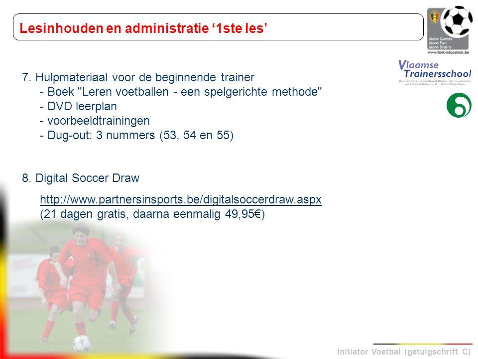 Initiator Voetbal (getuigschrift C) 7. Hulpmateriaal voor de beginnende trainer - Boek