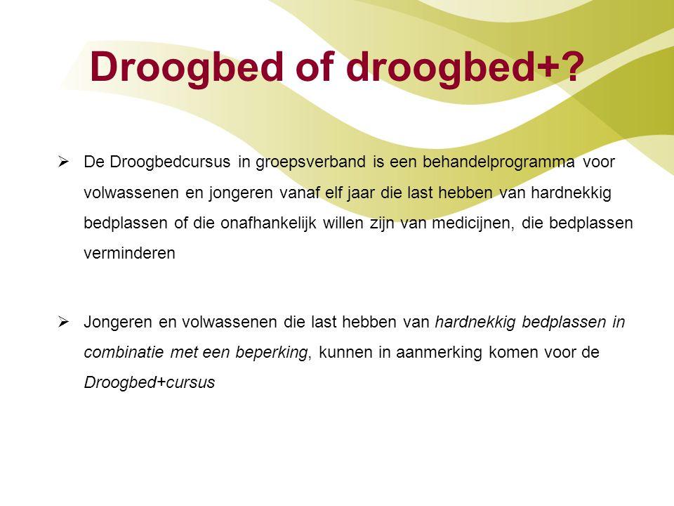 Droogbed of droogbed+?  De Droogbedcursus in groepsverband is een behandelprogramma voor volwassenen en jongeren vanaf elf jaar die last hebben van h