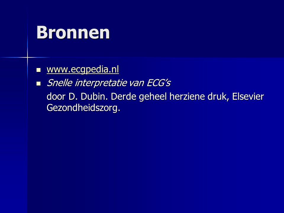 Bronnen www.ecgpedia.nl www.ecgpedia.nl www.ecgpedia.nl Snelle interpretatie van ECG's Snelle interpretatie van ECG's door D. Dubin. Derde geheel herz