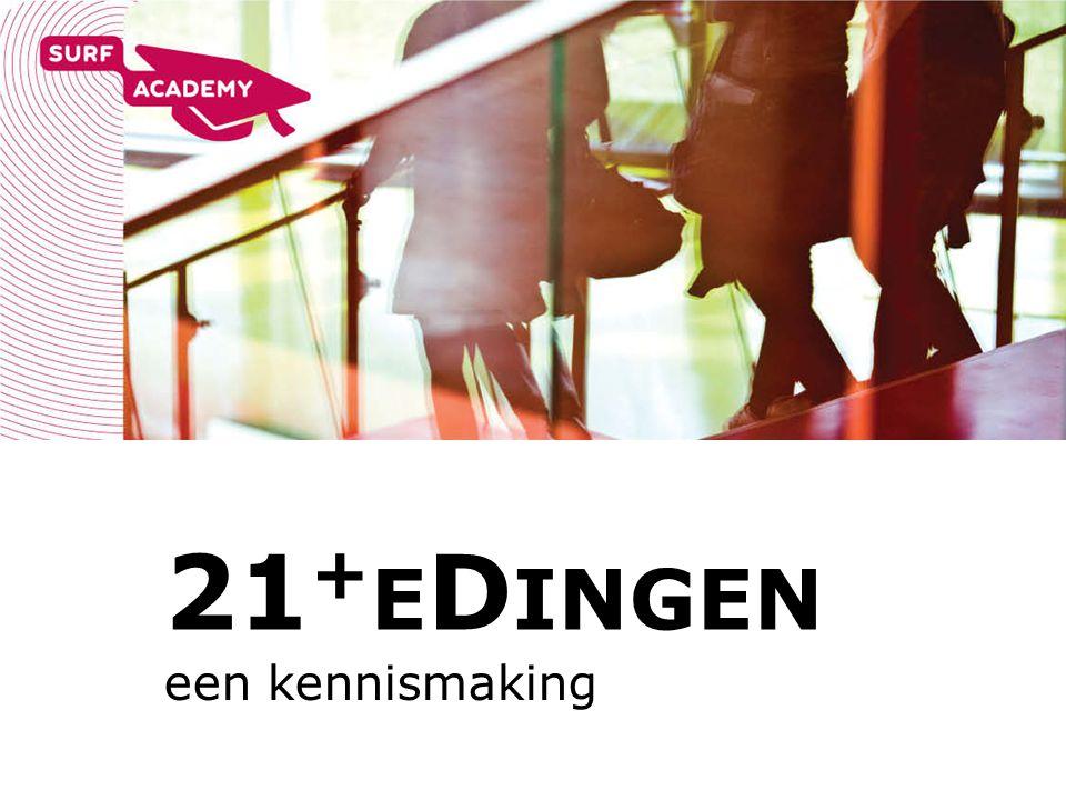 21 + E D INGEN een kennismaking