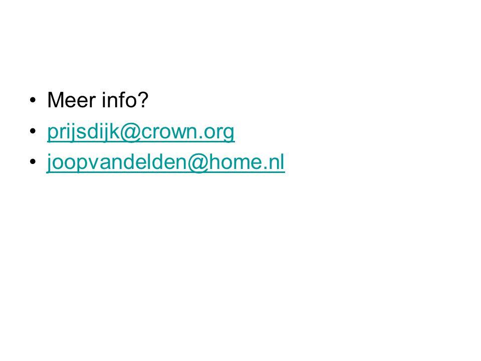 Meer info? prijsdijk@crown.org joopvandelden@home.nl