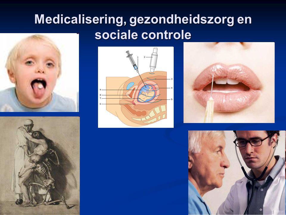 12 Medicalisering, gezondheidszorg en sociale controle