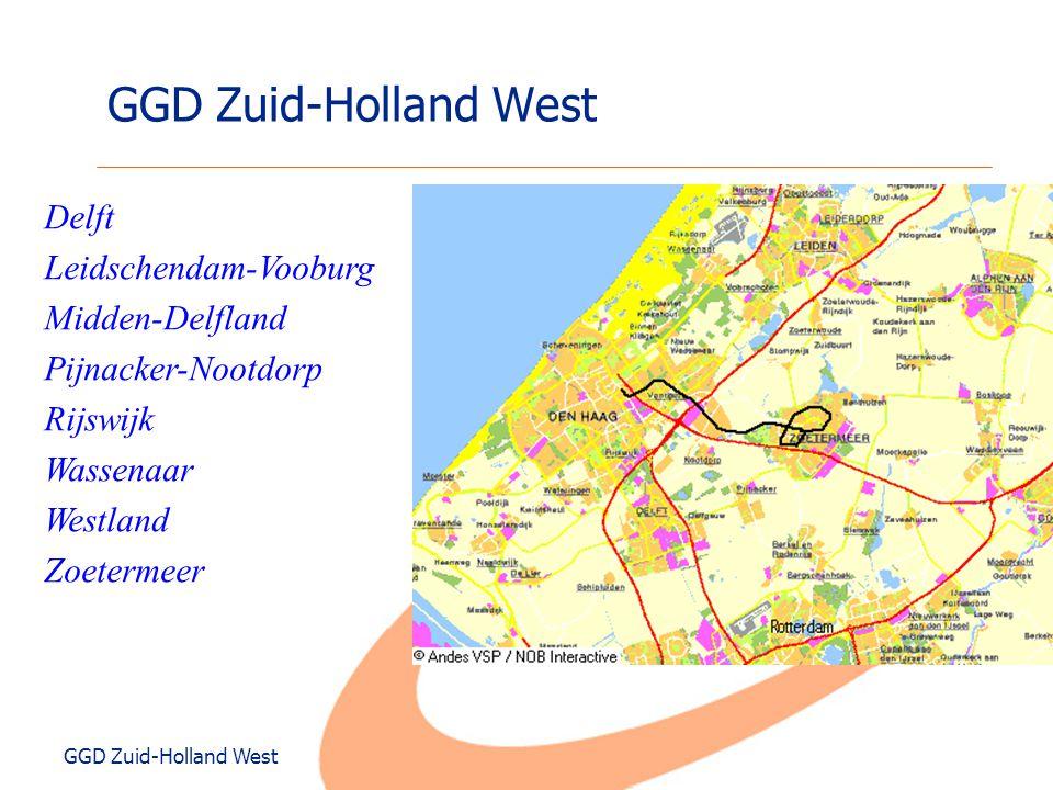 GGD Zuid-Holland West Delft Leidschendam-Vooburg Midden-Delfland Pijnacker-Nootdorp Rijswijk Wassenaar Westland Zoetermeer