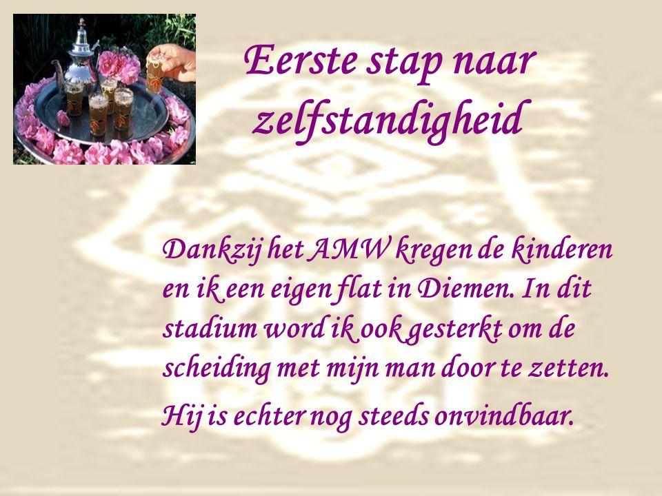 Eerste stap naar zelfstandigheid Dankzij het AMW kregen de kinderen en ik een eigen flat in Diemen.