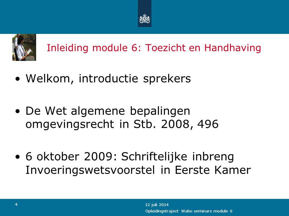 25 12 juli 2014 Opleidingstraject Wabo seminars module 6