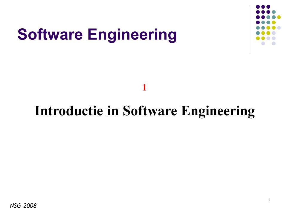 NSG 2008 12 Klant De klant stelt resources ter beschikking en verlangt daarvoor een software product terug.