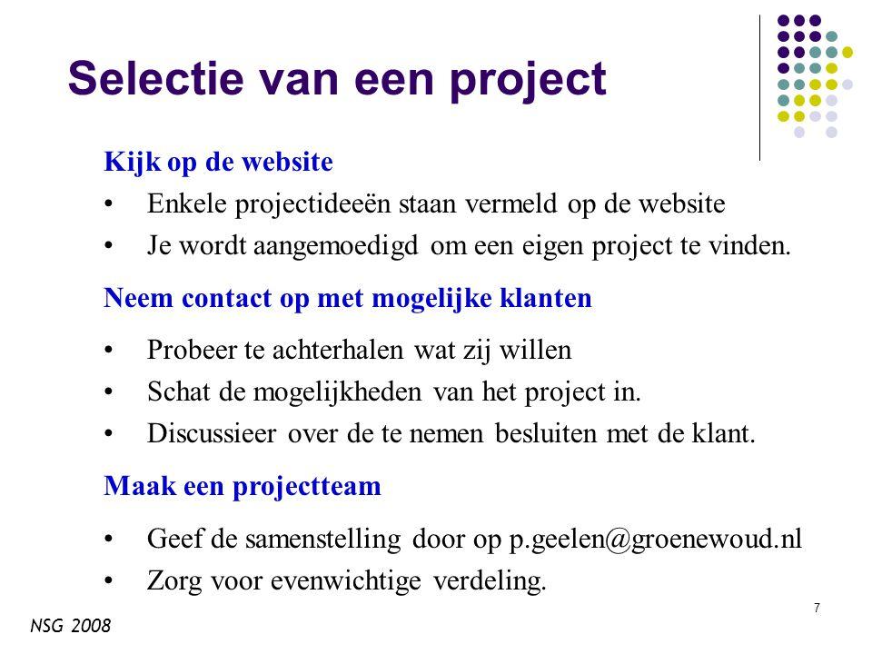 NSG 2008 8 Overwegingen bij project Projecten Onderwerp moet een productiesysteem opleveren.