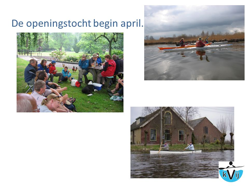 De openingstocht begin april.