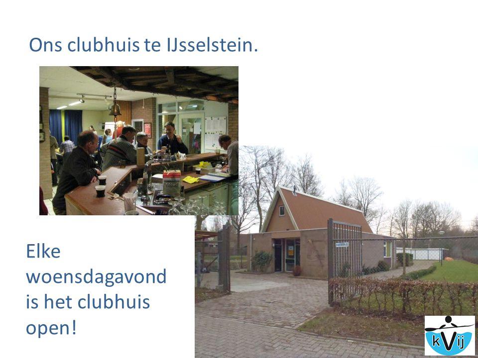 Ons clubhuis te IJsselstein. Elke woensdagavond is het clubhuis open!